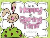 I'm So Hoppy It's Spring Time