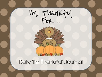 I'm Thankful Daily Journal