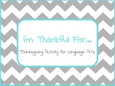 I'm Thankful For: Thanksgiving paragraph activity with gra