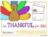 I'm Thankful For You Because... Free Printable Cards