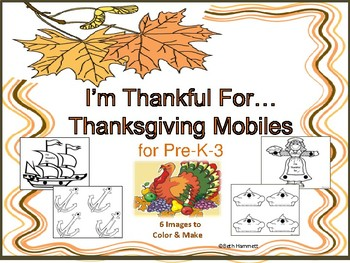 I'm Thankful For...Thanksgiving Mobiles (Grades Pre-K-3)