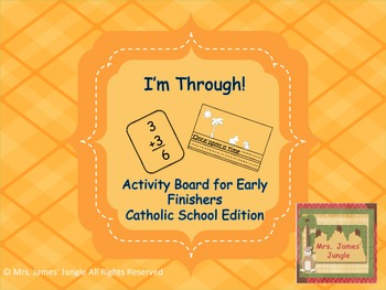I'm Through! Work Chart for Early Finishers Catholic School Edition
