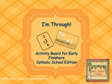 I'm Through! Work Chart for Early Finishers Catholic Schoo