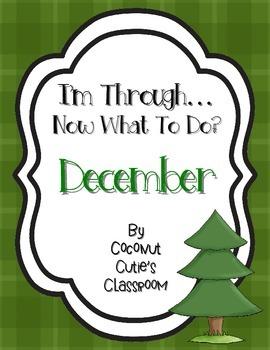 I'm Through...Now What to Do? {December}