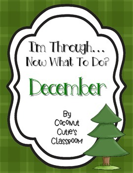 I'm Through...Now What to Do? {December}