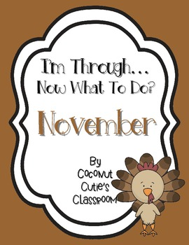 I'm Through...Now What to Do? {November}