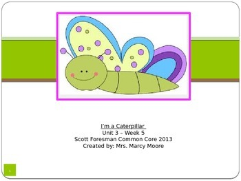 """""""I'm a Caterpillar"""" (Instructional Guide for Reading Street 2013)"""
