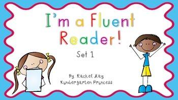 I'm a Fluent Reader! Set 1 Fluency Sentences and Activity Sheets