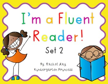 I'm a Fluent Reader! Set 2 Fluency Sentences and Activity Sheets