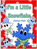 I'm a Little Snowflake {Literacy Pack}