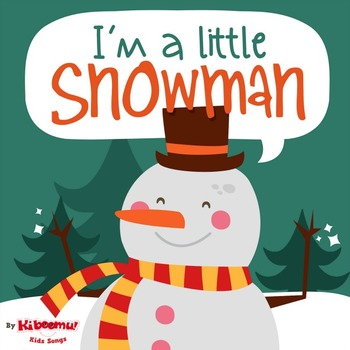 I'm a Little Snowman Music Video for Children