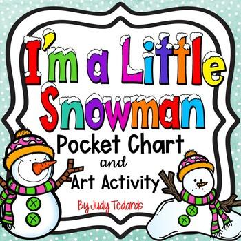 I'm a Little Snowman (Pocket Chart and Art Activity)