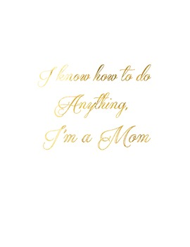 "Gold Foil ""I'm a Mom"" Inspirational Poster"