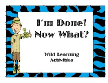 I'm done, now what? ENGLISH and SPANISH chart for Early Finishers SAFARI theme
