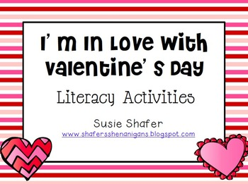 I'm in Love With Valentine's Day Literacy Activities