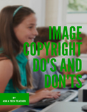 Image Copyright Do's and Don'ts