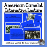 Image & Event Notes PPt American Camelot Kennedy Presidency in Pictures Lecture