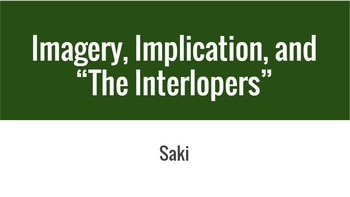 Imagery, Implication, and The Interlopers by Saki