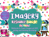 Imagery Resource Bundle: Tools for Teaching Imagery in Wri