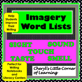 Imagery and Sensory Words Lists for Writing Workshop and Literacy Centers