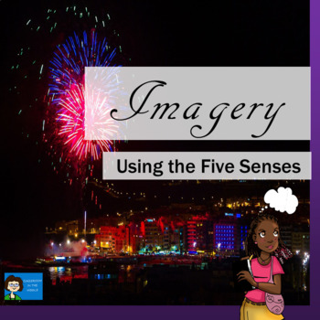 Imagery - Using the Five Senses