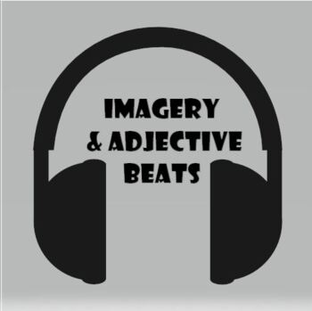 Imagery and Adjective Beats (Higher Level Thinking/Review Lesson Included)