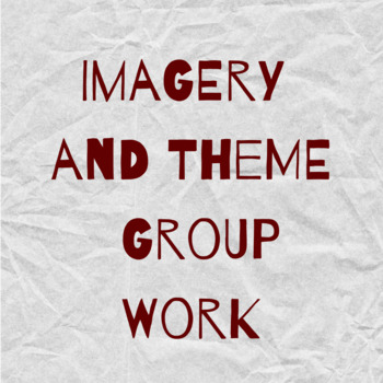 Imagery and Theme: Groupwork