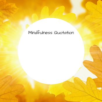Images for Mindfulness Quotes