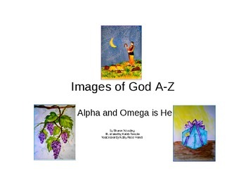 Images of God A-Z  An Alphabet Rhyming Book