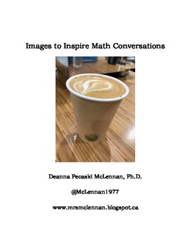 Images to Inspire Math Conversations
