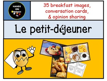 Images to discuss breakfast & conversation cards in French