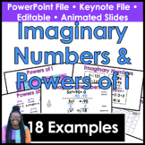 Imaginary Numbers and Powers of i Keynote/PowerPoint Presentation