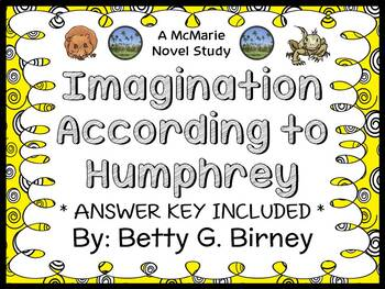 Imagination According to Humphrey (Betty G. Birney) Novel Study / Comprehension