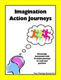 Imagination Action Journeys Indoor Recess Brain Breaks