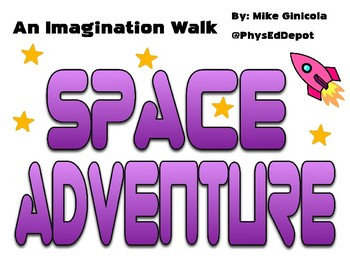 Imagination Space Walk Signs for K-3 Movement Adventures in PE