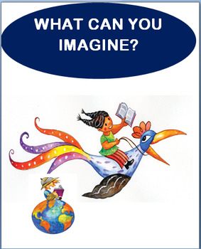 """Imagination- """"WHAT CAN YOU IMAGINE?"""" lesson and two fun ac"""