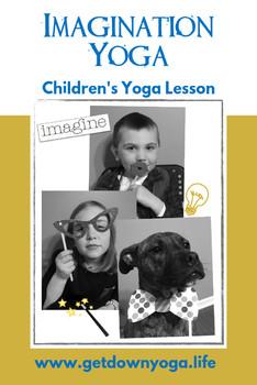 Imagination Yoga: Children's Yoga Lesson