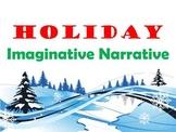 Imaginative Narrative Holiday/Winter Prompt :)