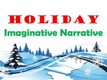 Imaginative Narrative Holiday/Winter Prompt :)