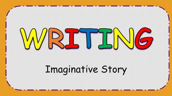 Imaginative Story Writing Assingment