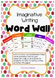 Imaginative Writing: Word Wall- NSW Foundation Font