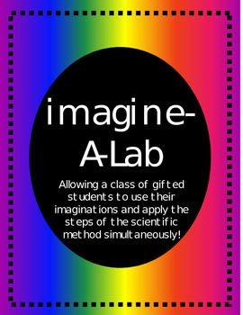 Imagine-A-Lab - using the steps of the scientific method i