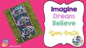 Imagine, Believe, Achieve Door Poster