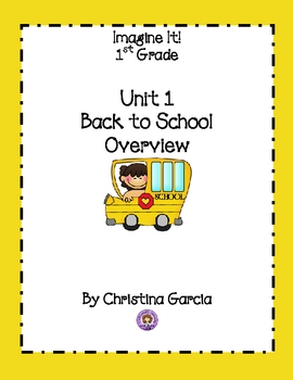 Imagine It 1st Grade: Unit 1 Back to School Overview