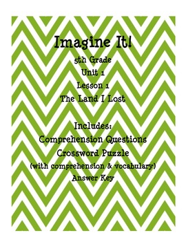 Imagine It! 5th Grade Unit 1 Lesson 1 The Land I Lost