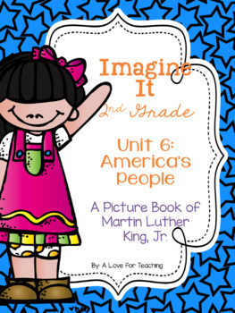 Imagine It A Picture Book of Martin Luther King, Jr. Grade 2 {Editable}