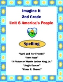 Imagine It Grade 2 Spelling List and Activities Unit 6 America's People