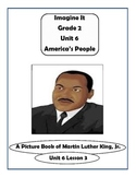 Imagine It Grade 2 Unit 6 Lesson 3 A Picture of Martin Luther King Supplementals