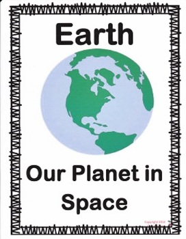 Earth:  Our Planet in Space:  Imagine It Grade 3