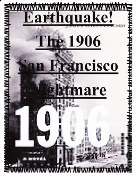 Earthquake! The 1906 San Francisco Nightmare Imagine It Grade 3